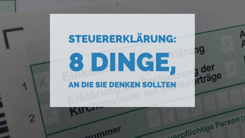 Einkommensteuererklärung - 8 Dinge - Steuerberater Wilhelm Wiesbaden - Blog